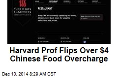 Harvard Prof Flips Over $4 Chinese Takeout Overcharge