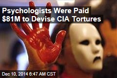 Psychologists Were Paid $81M to Devise CIA Tortures