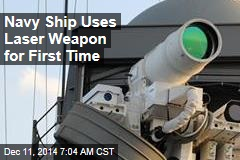 Navy Ship Uses Laser Weapon for First Time