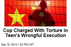 Cop Charged With Torture in Teen's Wrongful Execution
