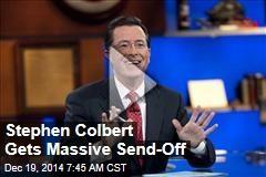 Stephen Colbert Gets Massive Send-Off