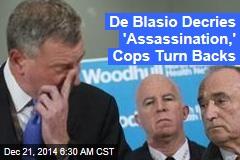 Di Blasio Decries 'Assassination,' Cops Turn Backs