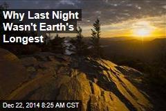 Last Night Was the Longest Since 1912