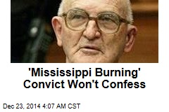 'Mississippi Burning' Convict Won't Confess