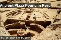 Ancient Plaza Found in Peru