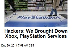 Hackers: We Brought Down Xbox, PlayStation Services