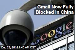 Gmail Now Fully Blocked in China