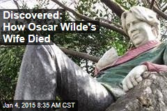 Discovered: How Oscar Wilde's Wife Died