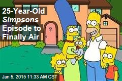 25-Year-Old Simpsons Episode to Finally Air
