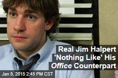 Real Jim Halpert 'Nothing Like' His Office Counterpart