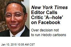 New York Times Editor Calls Critic 'A--hole' on Facebook