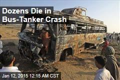 Dozens Die in Bus-Tanker Crash