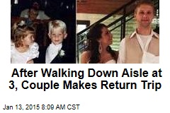 After Walking Down Aisle at 3, Couple Makes Return Trip