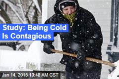 Study: Being Cold Is Contagious