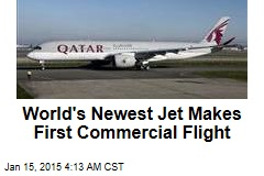 World's Newest Jetliner Makes 1st Commercial Flight