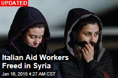 Italian Aid Workers Freed in Syria