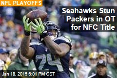 Seahawks Stun Packers in OT for NFC Title