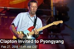 Clapton Invited to Pyongyang