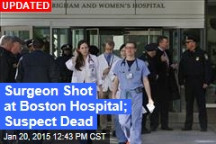 Surgeon Shot at Boston Hospital