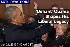 'Defiant' Obama Shapes Liberal Legacy