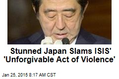 Stunned Japan Slams ISIS' 'Unforgivable Act of Violence'