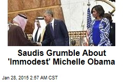 Saudis Grumble About 'Immodest' Michelle Obama