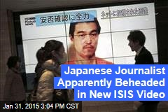 Japanese Journalist Apparently Beheaded in New ISIS Video