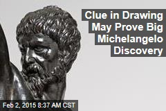 Clue in Drawing May Prove Big Michelangelo Discovery