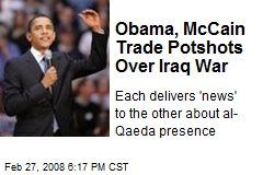 Obama, McCain Trade Potshots Over Iraq War