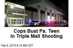 Cops Bust Pa. Teen in Triple Mall Shooting