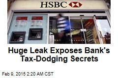 Huge Leak Exposes Bank's Tax-Dodging Secrets