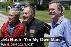 Jeb Bush: 'I'm My Own Man'