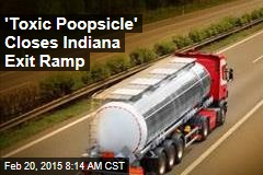'Toxic Poopsicle' Closes Indiana Exit Ramp