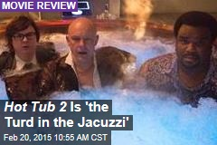 Hot Tub 2 Is 'the Turd in the Jacuzzi'