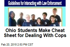 Ohio Students Make Cheat Sheet for Dealing With Cops