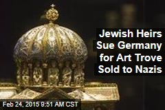 Jewish Heirs Sue Germany for Art Trove Sold to Nazis