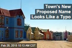 Town's New Proposed Name Looks Like a Typo