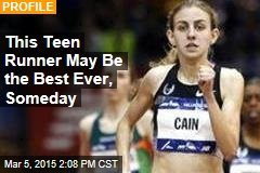 This Teen Runner May Be the Best Ever, Someday