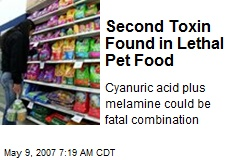 Second Toxin Found in Lethal Pet Food