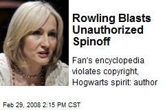 Rowling Blasts Unauthorized Spinoff