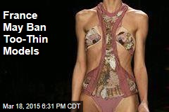 France May Ban Too-Thin Models