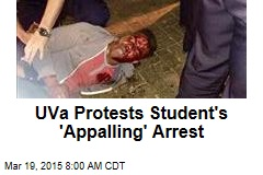 UVA Protests Student's 'Appalling' Arrest