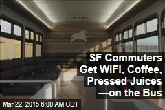 SF Commuters Get WiFi, Coffee, Pressed Juices —on the Bus
