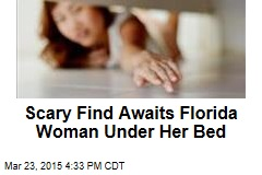 Reaching Under Her Bed, Woman Finds Strange Man