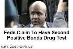 Feds Claim To Have Second Positive Bonds Drug Test