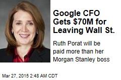 Google CFO Gets $70M for Leaving Wall St.