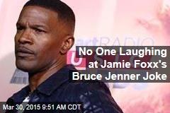 No One Laughing at Jamie Foxx's Bruce Jenner Joke