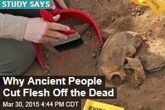 Ancient Italians Cut Flesh Off the Dead