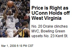 Price is Right as UConn Holds off West Virginia