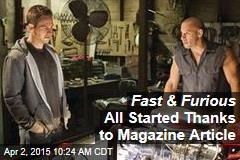 Fast & Furious All Started Thanks to Magazine Article